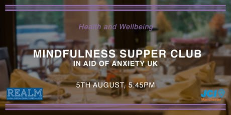 Mindfulness Supper Club in aid of Anxiety UK tickets