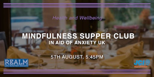Mindfulness Supper Club in aid of Anxiety UK