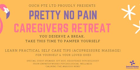 Pretty No Pain - Caregivers Retreat tickets
