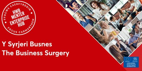 Y Syrjeri Busnes | The Business Surgery tickets