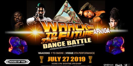 Waack To The Future Dance Battle : Africa tickets