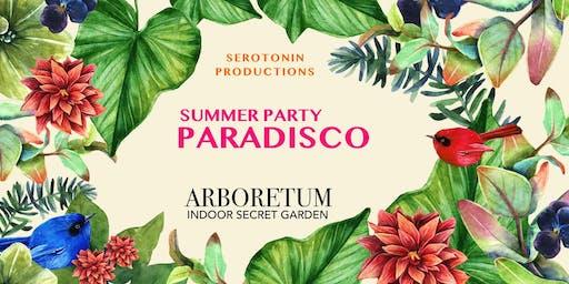 Paradisco x Summer Party - SRTNN & Arboretum