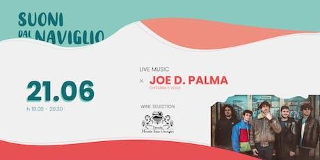 Suoni dal Naviglio - Joe D. Palma - Primo viaggio - 21.06.2019 biglietti