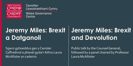 Jeremy Miles: Brexit and Devolution tickets