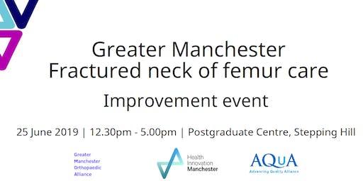 GM Fractured neck of femur care improvement event