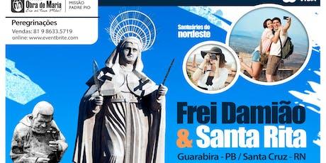 Peregrinação  Santa Rita e Frei Damião | Obra de Maria ingressos