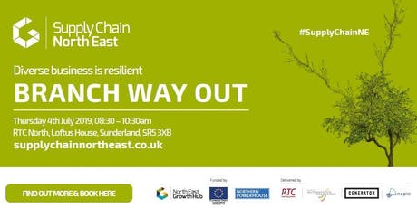 Branch Out - How Supply Chain North East can help your business  tickets