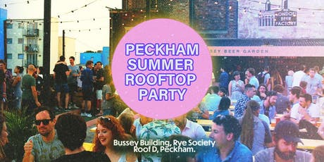 Peckham Summer Rooftop Party: Bussey Building tickets