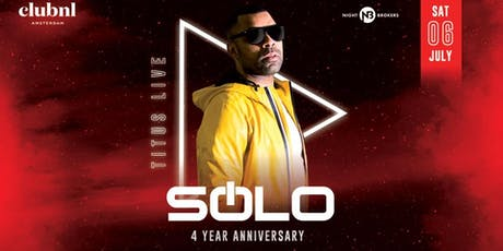SOLO 4 YEAR ANNIVERSARY with  TITUS LIVE tickets
