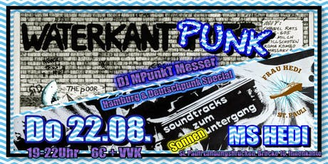 WATERKANT PUNK! mit DJ MPunkT Messer Tickets