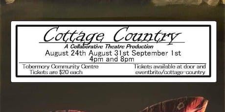 Cottage Country tickets