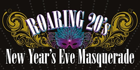 ROARING 20's New Year's Eve Masquerade tickets