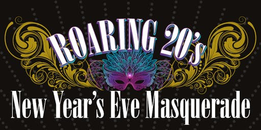 ROARING 20's New Year's Eve Masquerade
