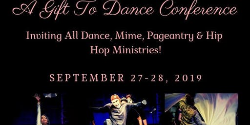 A Gift To Dance Conference 2019