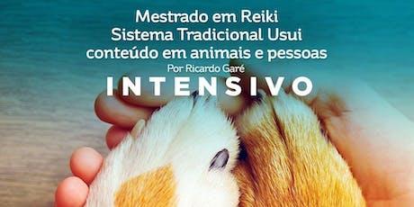 Mestrado INTENSIVO em Reiki (NÍVEL 3B), Sistema Tradicional Usui. Conteúdo em animais e pessoas. ingressos