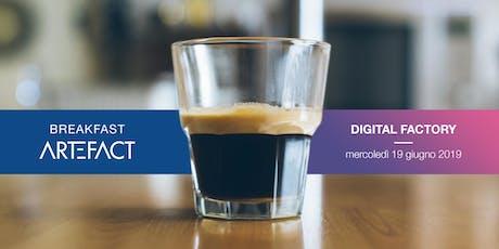 Artefact Digital Breakfast biglietti