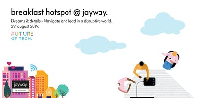 Breakfast Hotspot - Navigate and lead in a disruptive world