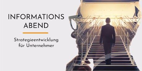 """INFORMATIONSABEND - """"Strategieentwicklung für Unternehmer"""" Tickets"""