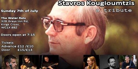 Stavros Kougioumtzis: a tribute tickets