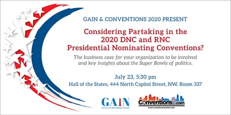 Partaking in the 2020 RNC and DNC Conventions  tickets