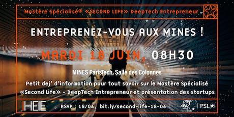 Petit dej' d'information 18/06, MS Second Life - DeepTech Entrepreneur billets