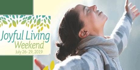 Joyful Living Retreat Weekend tickets