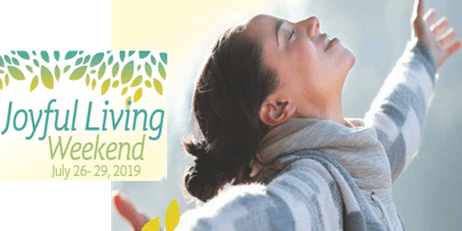Joyful Living Retreat Weekend