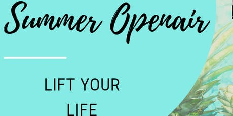 Summer Openair-LIFT YOUR LIFE Tickets