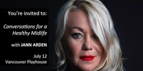 JANN ARDEN at MOKITA 2019 | CONVERSATIONS for a HEALTHY LIFE tickets