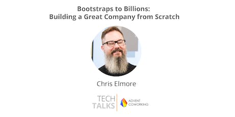 TechTalks on Bootstraps to Billions: Building a Great Company from Scratch tickets