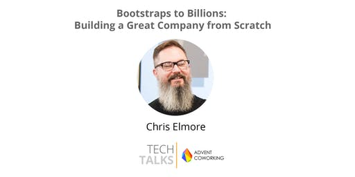 TechTalks on Bootstraps to Billions: Building a Great Company from Scratch