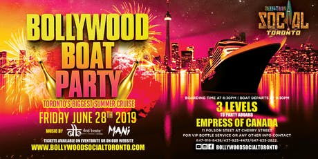 Bollywood Boat Party - Toronto's Biggest Summer Cruise is BACK!  tickets