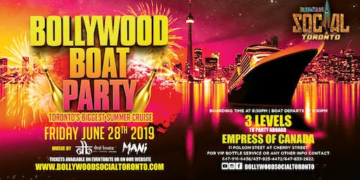 Bollywood Boat Party - Toronto's Biggest Summer Cruise is BACK!