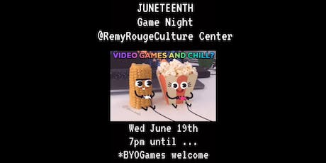 Juneteenth Game Night @ Remy Rouge tickets