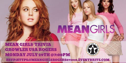 Mean Girls Trivia at Growler Rogers