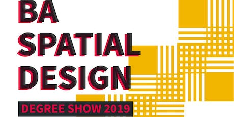 UAL Spatial Design Degree Show 2019 tickets