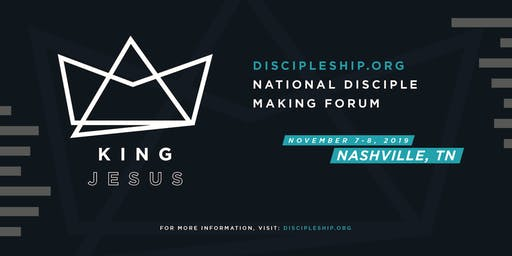 2019 National Disciple Making Forum in Nashville