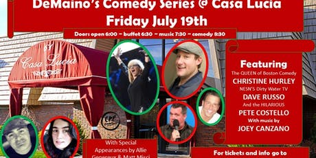 DEMAINO'S COMEDY SERIES @ Casa Lucia CHRISTINE HURLEY/DAVE RUSSO & FRIENDS tickets