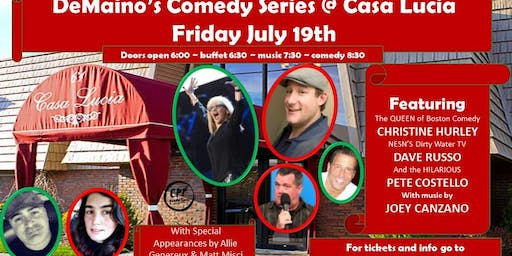 DEMAINO'S COMEDY SERIES @ Casa Lucia CHRISTINE HURLEY/DAVE RUSSO & FRIENDS