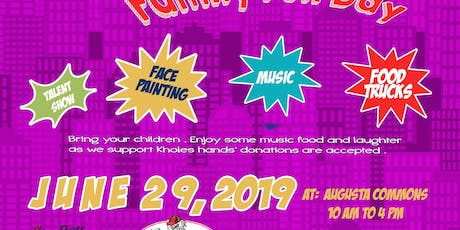 Family Fun Day presented by Khloe's hands  tickets