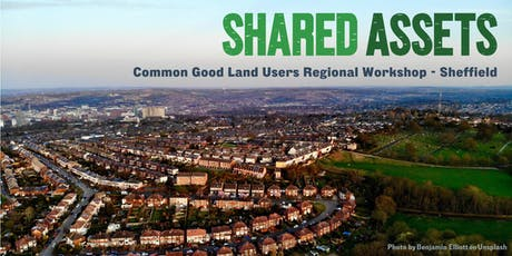 Common Good Land Users Regional Workshop - Sheffield tickets