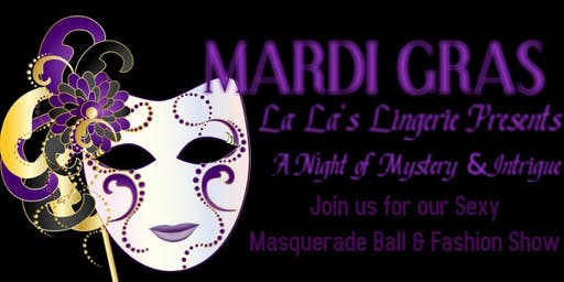 La La's Lingerie Presents: A Night of Mystery & Intrigue