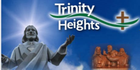 Trinity Heights Pilgrimage with Monsignor Chiodo tickets