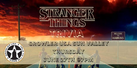 Stranger Things Trivia at Growler USA Sun Valley tickets