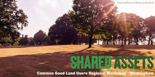 Common Good Land Users Regional Workshop - Birmingham