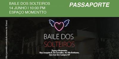 BAILE DOS SOLTEIROS SJC