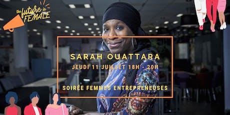 ENTREPRENEURIAT AU FÉMININ - Rencontre entre femmes entrepreneuses. billets