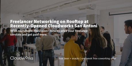 Freelancer Networking on Rooftop at Recently-Opened Cloudworks San Antoni tickets