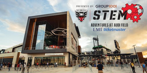 Soccer & STEM Adventures at Audi Field presented by: Group1001