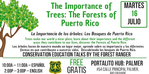 La Importancia de los árboles: Bosques en PR / The Importance of Trees